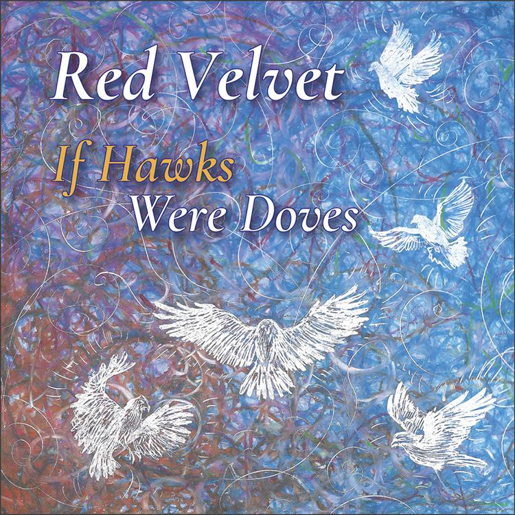 If Hawks Were Doves by Red Velvet