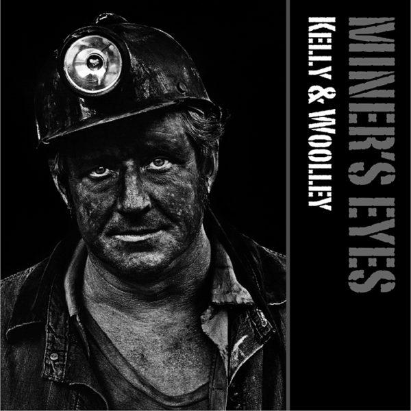 Miners Eyes - Kelly & Woolley